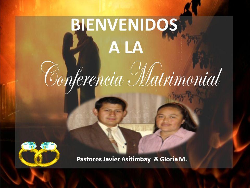 BIENVENIDOS A LA Pastores Javier Asitimbay & Gloria M.
