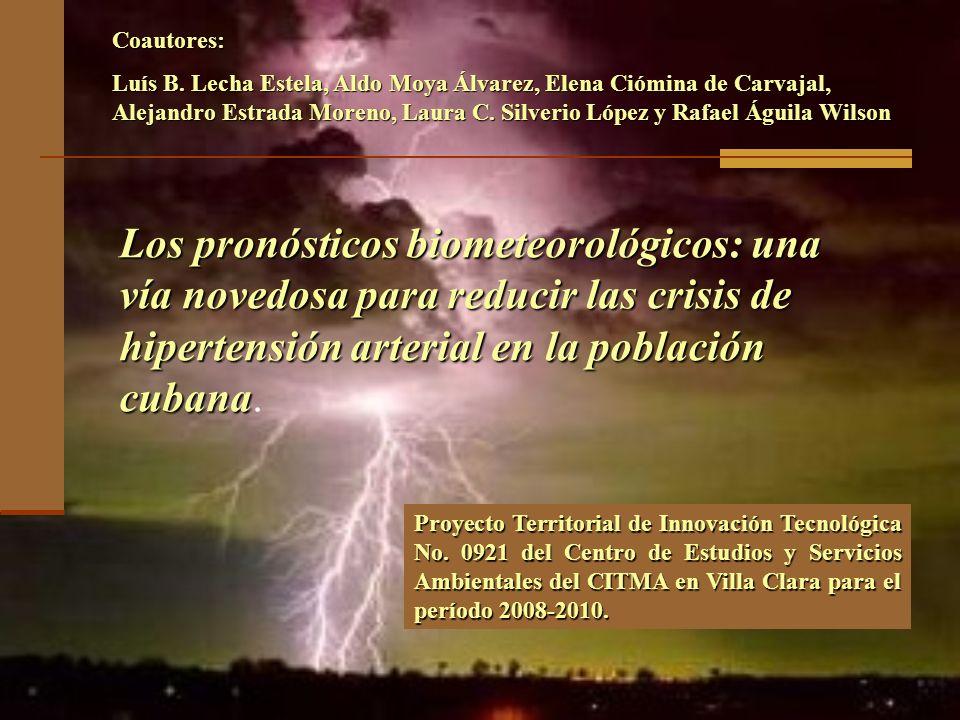 Los pronósticos biometeorológicos: una vía novedosa para reducir las crisis de hipertensión arterial en la población cubana Los pronósticos biometeoro
