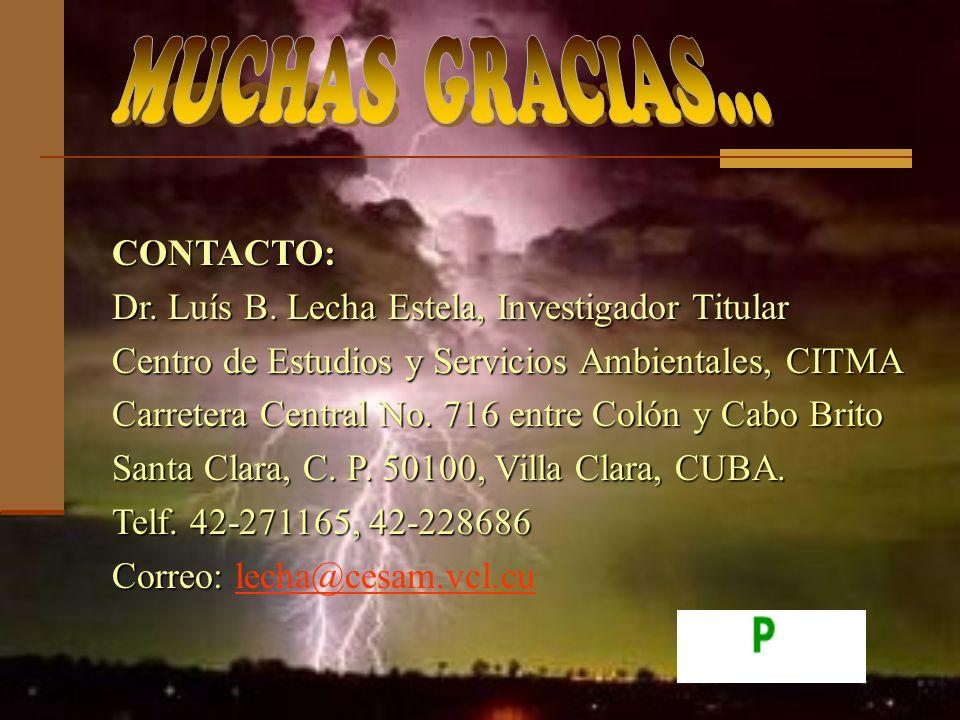 CONTACTO: Dr. Luís B. Lecha Estela, Investigador Titular Centro de Estudios y Servicios Ambientales, CITMA Carretera Central No. 716 entre Colón y Cab