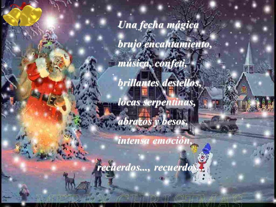 Banquete de fiesta por un nacimiento que ofrecía al mundo perdón y consuelo: doradas burbujas, turrón, caramelos, sorpresas, regalos...