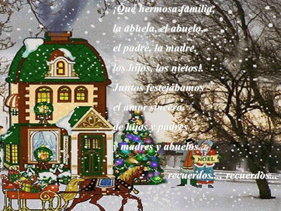 Cantaba el belén, reía el abeto, la estrella llegaba de un lejano cielo, los Reyes traían a los niños buenos preciosos juguetes...