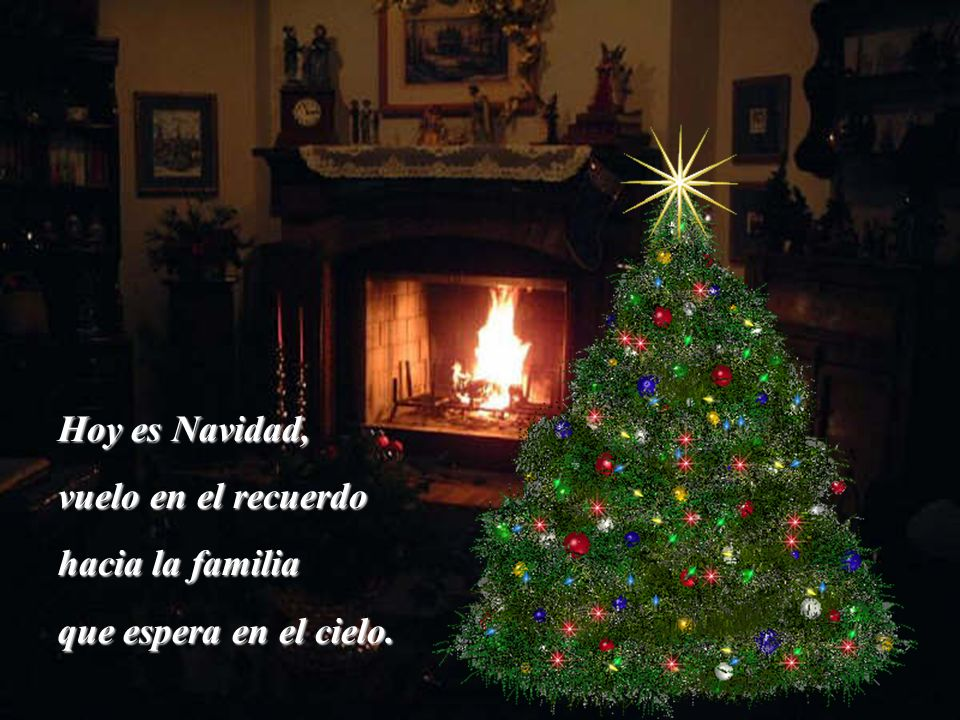 Hoy es Navidad, vuelo en el recuerdo hacia la familia que espera en el cielo.