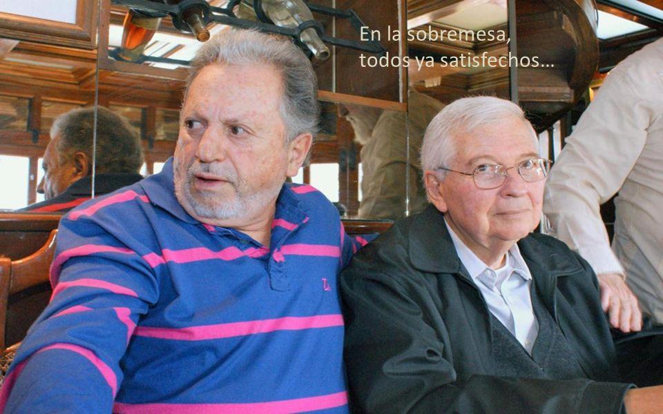 Carlos y Pancho buenos amigos…