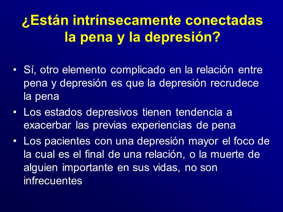 ¿Están intrínsecamente conectadas la pena y la depresión.