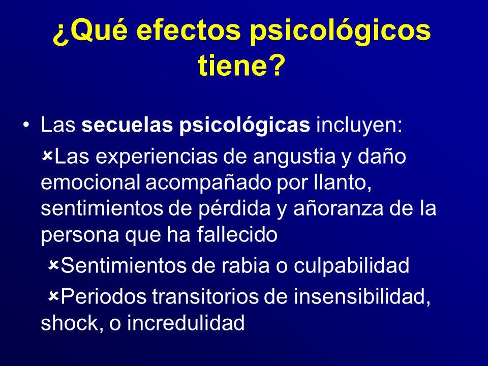 ¿Qué efectos psicológicos tiene.
