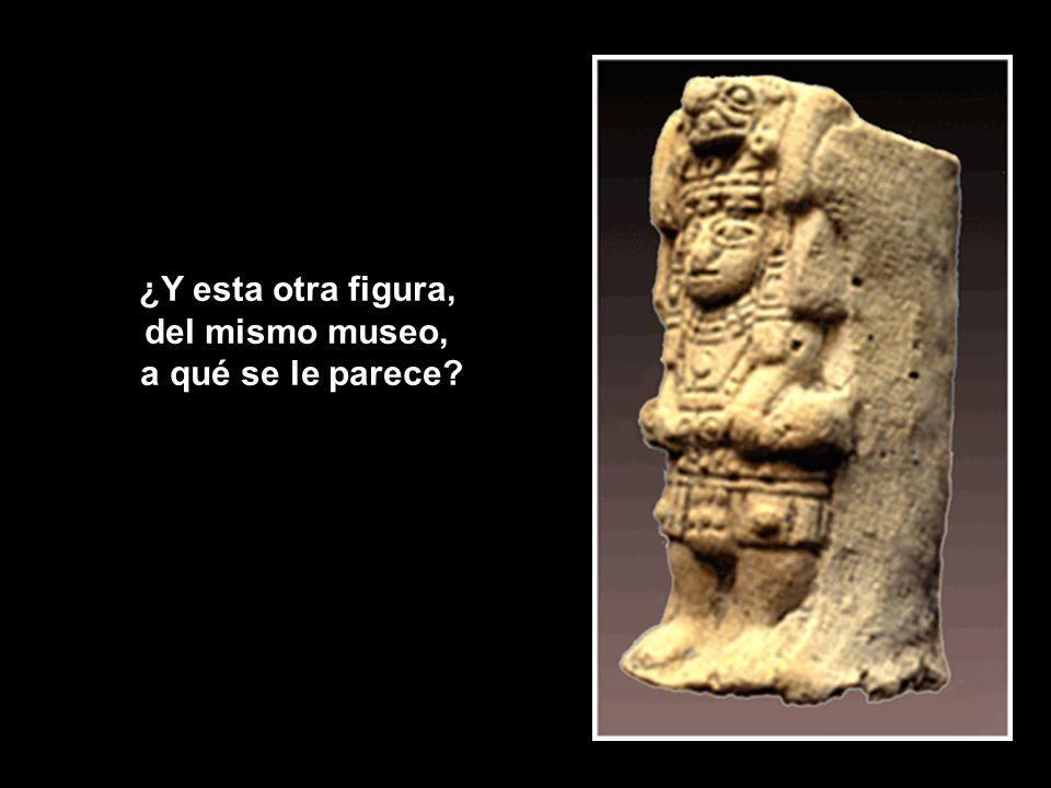 ¿Y esta otra figura, del mismo museo, a qué se le parece?
