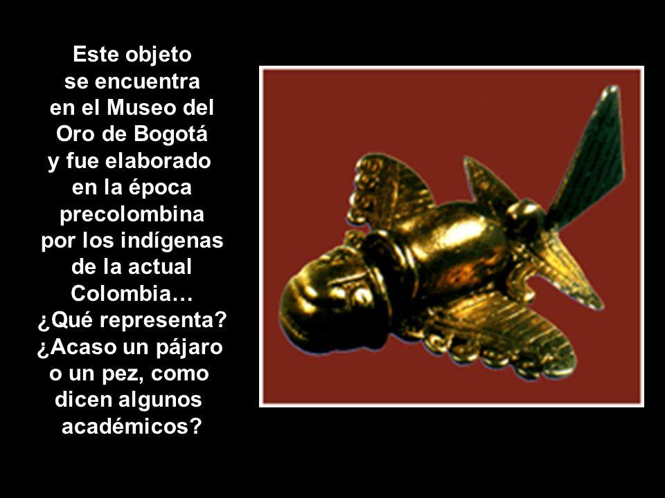 Este objeto se encuentra en el Museo del Oro de Bogotá y fue elaborado en la época precolombina por los indígenas de la actual Colombia… ¿Qué representa.