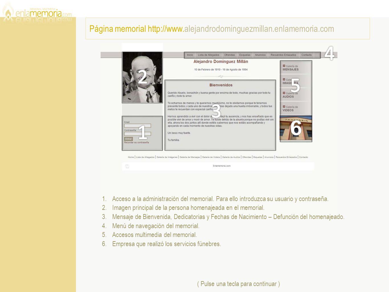 1.Acceso a la administración del memorial. Para ello introduzca su usuario y contraseña. 2.Imagen principal de la persona homenajeada en el memorial.