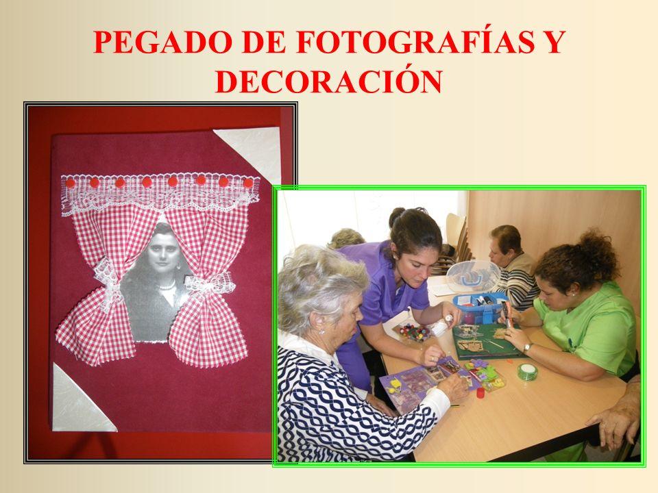 PEGADO DE FOTOGRAFÍAS Y DECORACIÓN