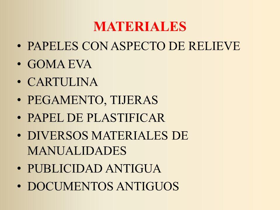 MATERIALES PAPELES CON ASPECTO DE RELIEVE GOMA EVA CARTULINA PEGAMENTO, TIJERAS PAPEL DE PLASTIFICAR DIVERSOS MATERIALES DE MANUALIDADES PUBLICIDAD AN