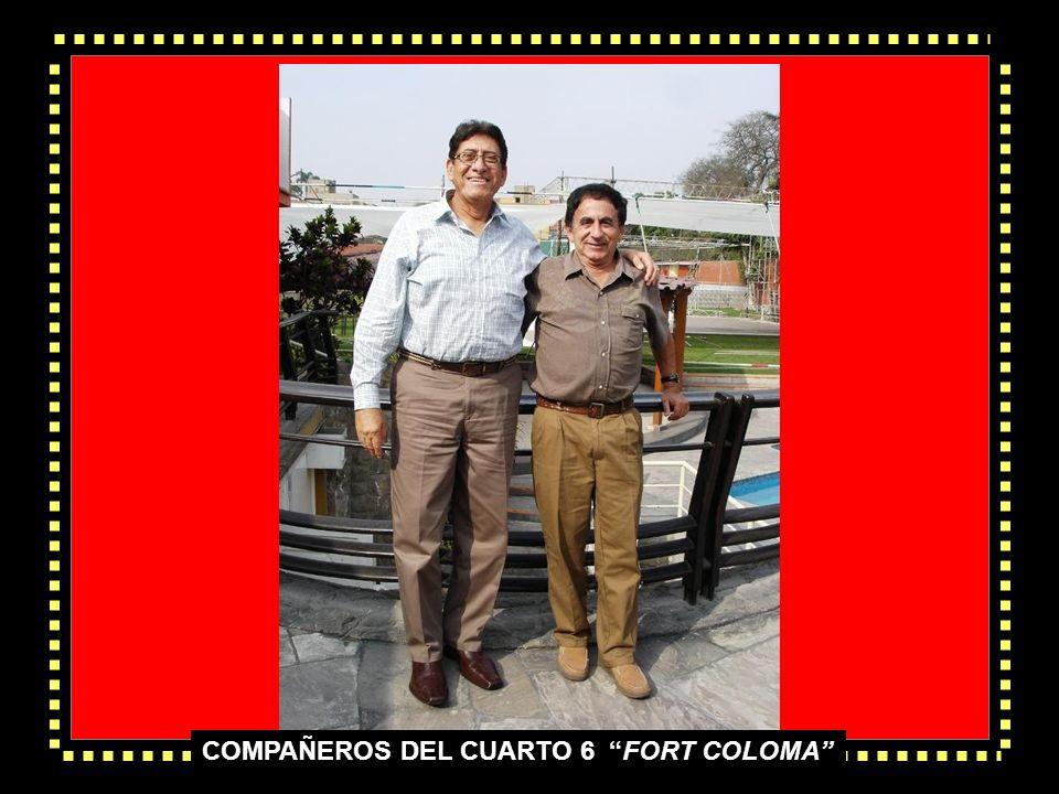 COMPAÑEROS DEL CUARTO 7 FORT COLOMA