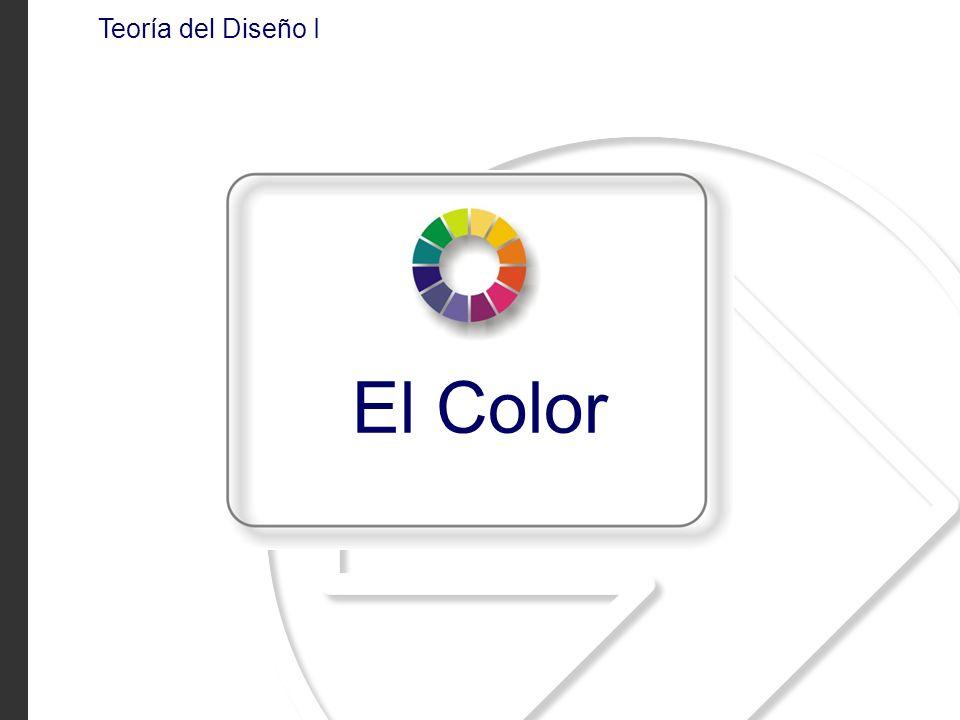Teoría del Diseño I El Color