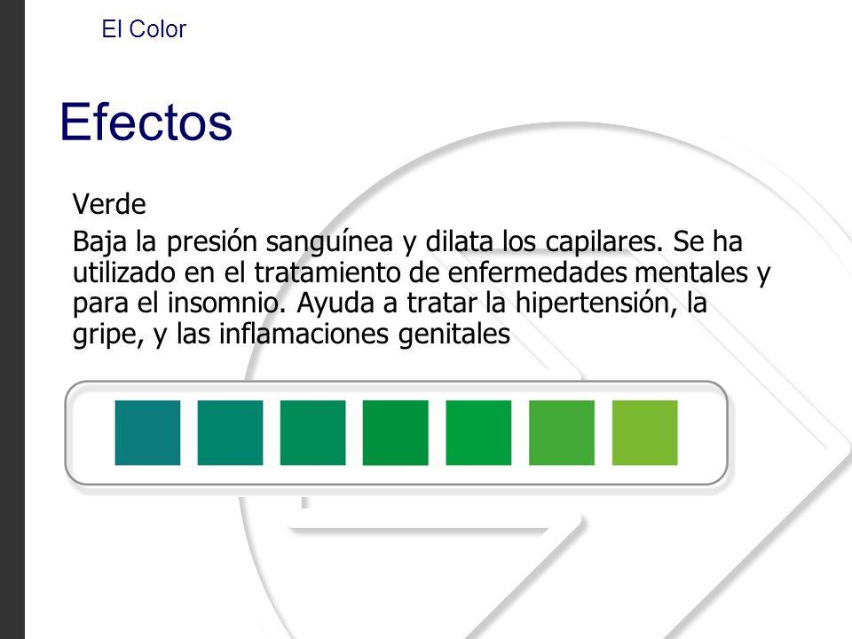 Verde Baja la presión sanguínea y dilata los capilares. Se ha utilizado en el tratamiento de enfermedades mentales y para el insomnio. Ayuda a tratar