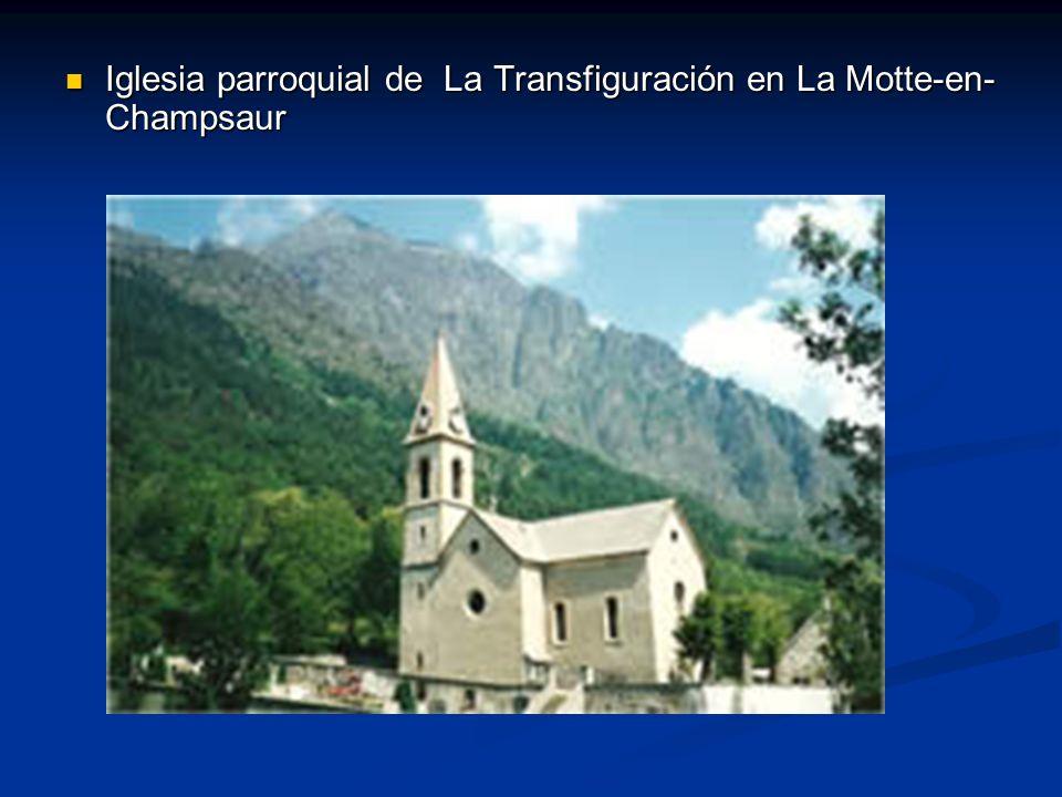Iglesia parroquial de La Transfiguración en La Motte-en- Champsaur Iglesia parroquial de La Transfiguración en La Motte-en- Champsaur