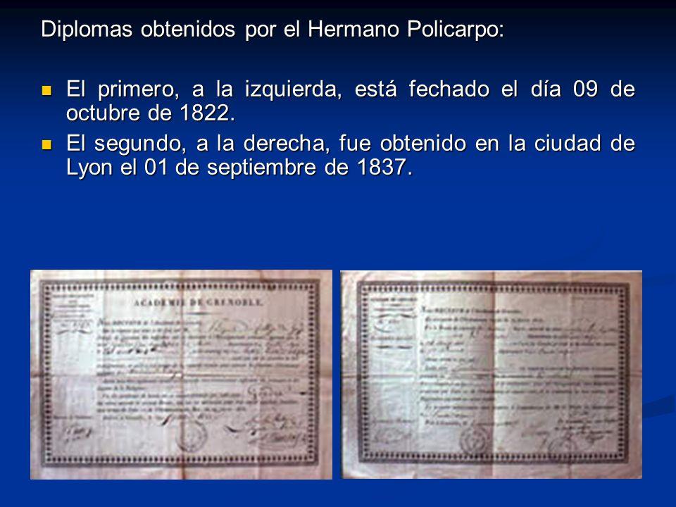 Diplomas obtenidos por el Hermano Policarpo: El primero, a la izquierda, está fechado el día 09 de octubre de 1822. El primero, a la izquierda, está f
