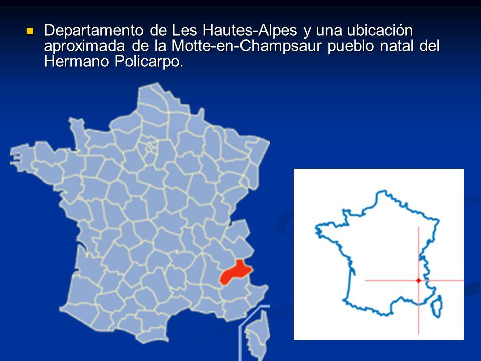 Departamento de Les Hautes-Alpes y una ubicación aproximada de la Motte-en-Champsaur pueblo natal del Hermano Policarpo. Departamento de Les Hautes-Al