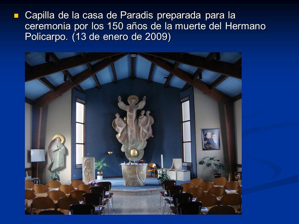 Capilla de la casa de Paradis preparada para la ceremonia por los 150 años de la muerte del Hermano Policarpo. (13 de enero de 2009) Capilla de la cas