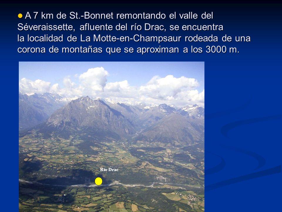 A 7 km de St.-Bonnet remontando el valle del Séveraissette, afluente del río Drac, se encuentra la localidad de La Motte-en-Champsaur rodeada de una c