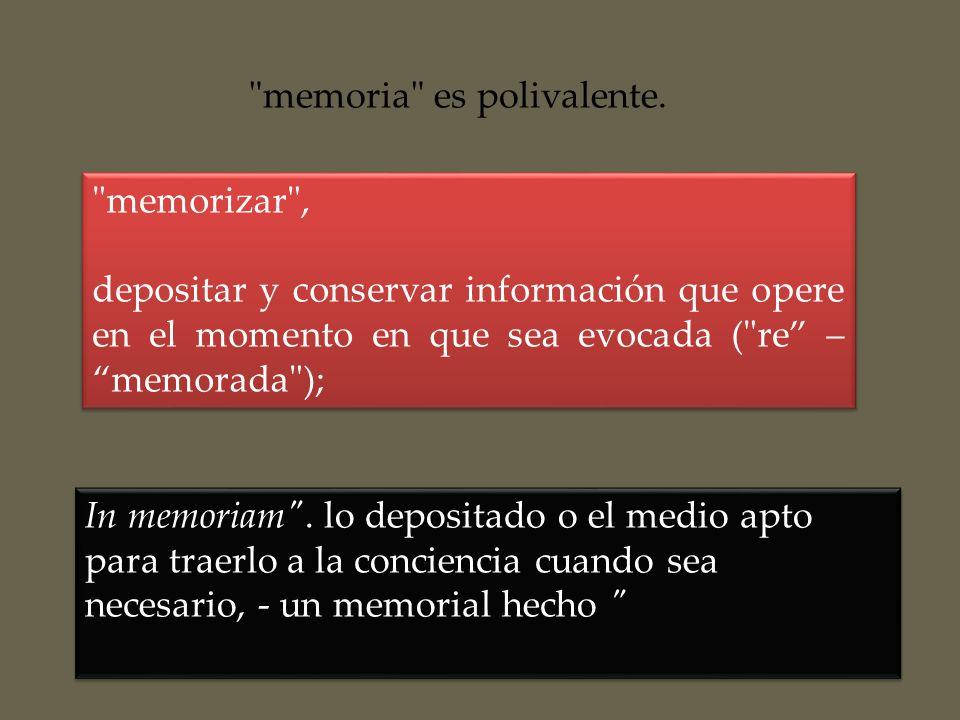 memoria es polivalente.