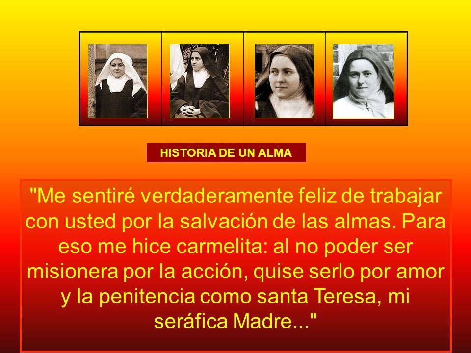 A ti, Madre querida, a ti que eres doblemente mi madre, quiero confiar la historia de mi alma...
