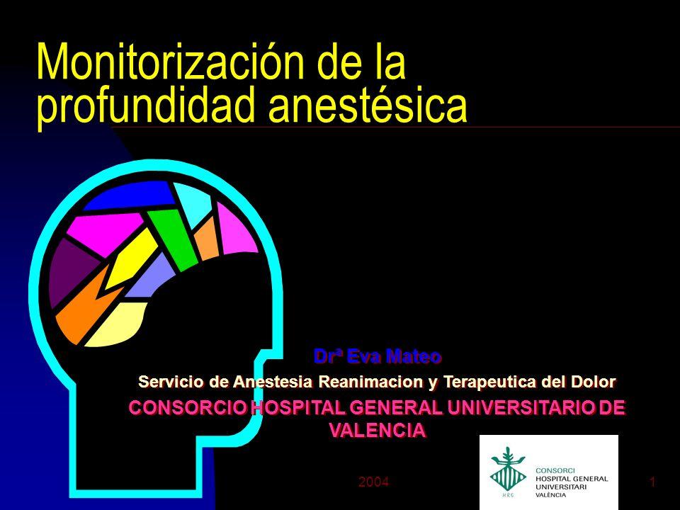 20042 Profundidad Anestésica n No se dispone de una definición satisfactoria n Integra el estado final resultante de: u Hipnosis u Analgesia u Bloqueo muscular u Bloqueo de respuesta autónoma frente a la respuesta originada por la agresión quirúrgica