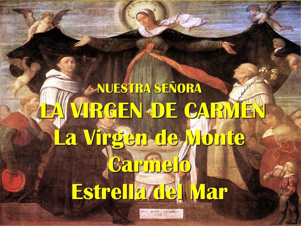 LA VIRGEN DEL ESCAPULARIO La Virgen entrega el Escapulario