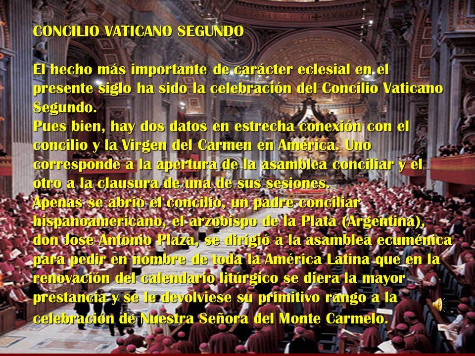CONCILIO VATICANO SEGUNDO El hecho más importante de carácter eclesial en el presente siglo ha sido la celebración del Concilio Vaticano Segundo. Pues
