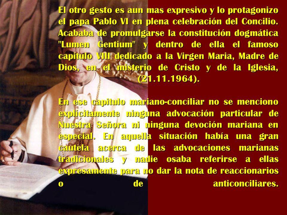 El otro gesto es aun mas expresivo y lo protagonizo el papa Pablo VI en plena celebración del Concilio. Acababa de promulgarse la constitución dogmáti