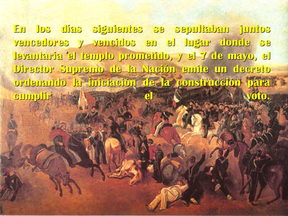 En los días siguientes se sepultaban juntos vencedores y vencidos en el lugar donde se levantaría el templo prometido, y el 7 de mayo, el Director Sup