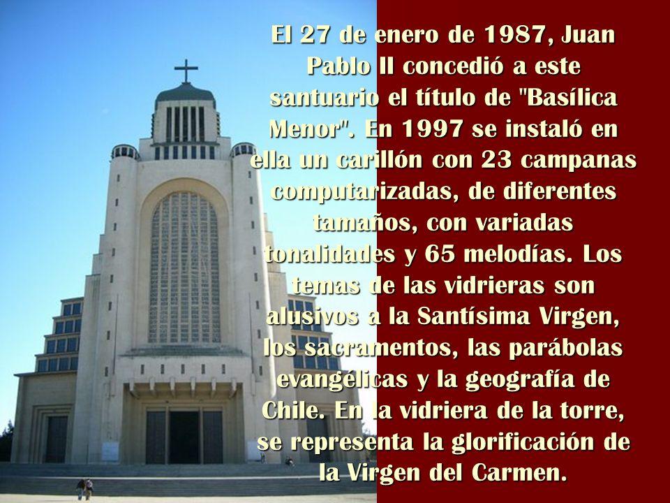 El 27 de enero de 1987, Juan Pablo II concedió a este santuario el título de