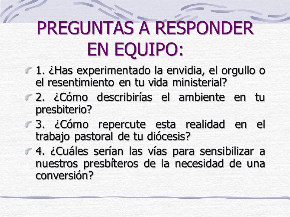 PREGUNTAS A RESPONDER EN EQUIPO: 1.