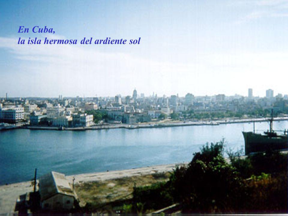 bendici é ndote hermosa sin par por que Cuba eres t ú.