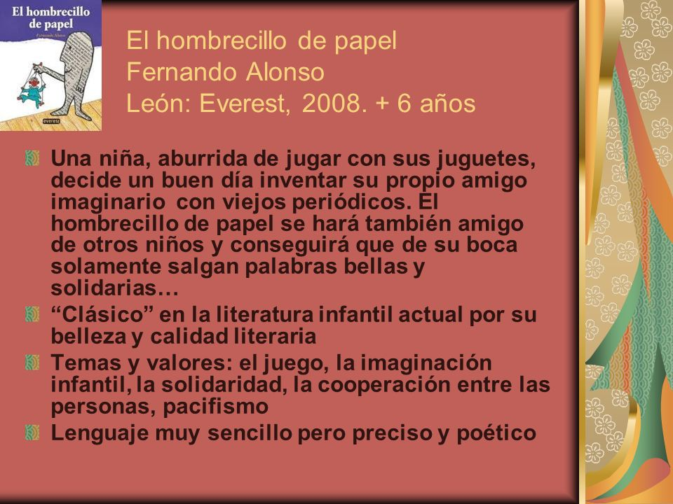 El hombrecillo de papel Fernando Alonso León: Everest, 2008.