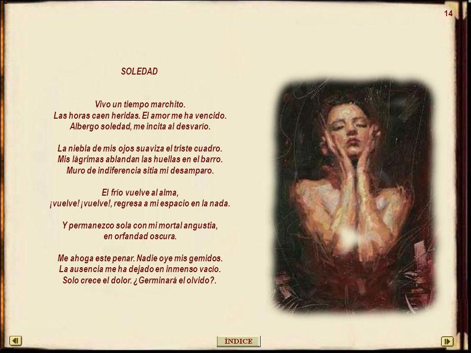 13 FARISEA DEL AMOR Farisea del amor, fácil mujer para el juego sexual, con fingido candor vendes tu cuerpo al instinto animal.
