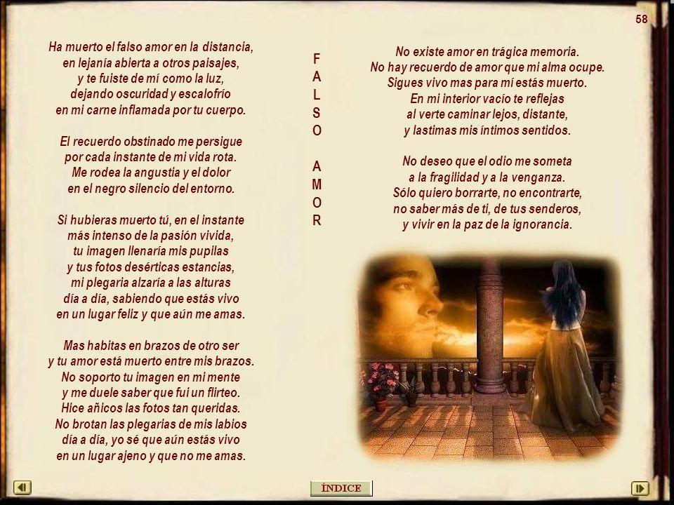 57 (A mi querida amiga Teresa, para la que he compuesto esta poesía, siguiendo sus sentimientos y cumpliendo su deseo de que sea publicada.) MADUREZ DEL DOLOR El tiempo me otorgó más fortaleza, los años han calmado mi pasión, pero el dolor golpea el corazón con latidos de angustia, de tristeza.