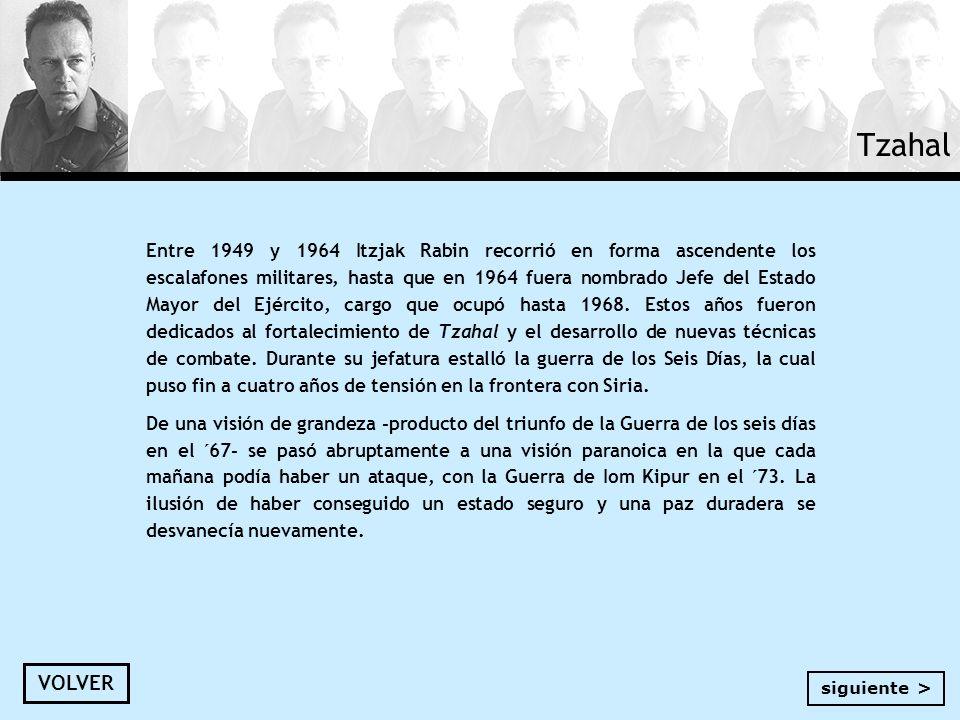 Entre 1949 y 1964 Itzjak Rabin recorrió en forma ascendente los escalafones militares, hasta que en 1964 fuera nombrado Jefe del Estado Mayor del Ejér