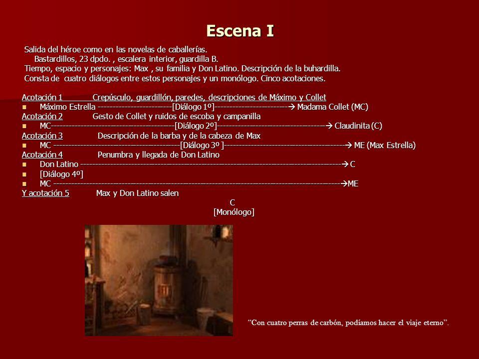 Escena XII En esta escena clave y clásica, Valle-Inclán formula la teoría del Esperpento.