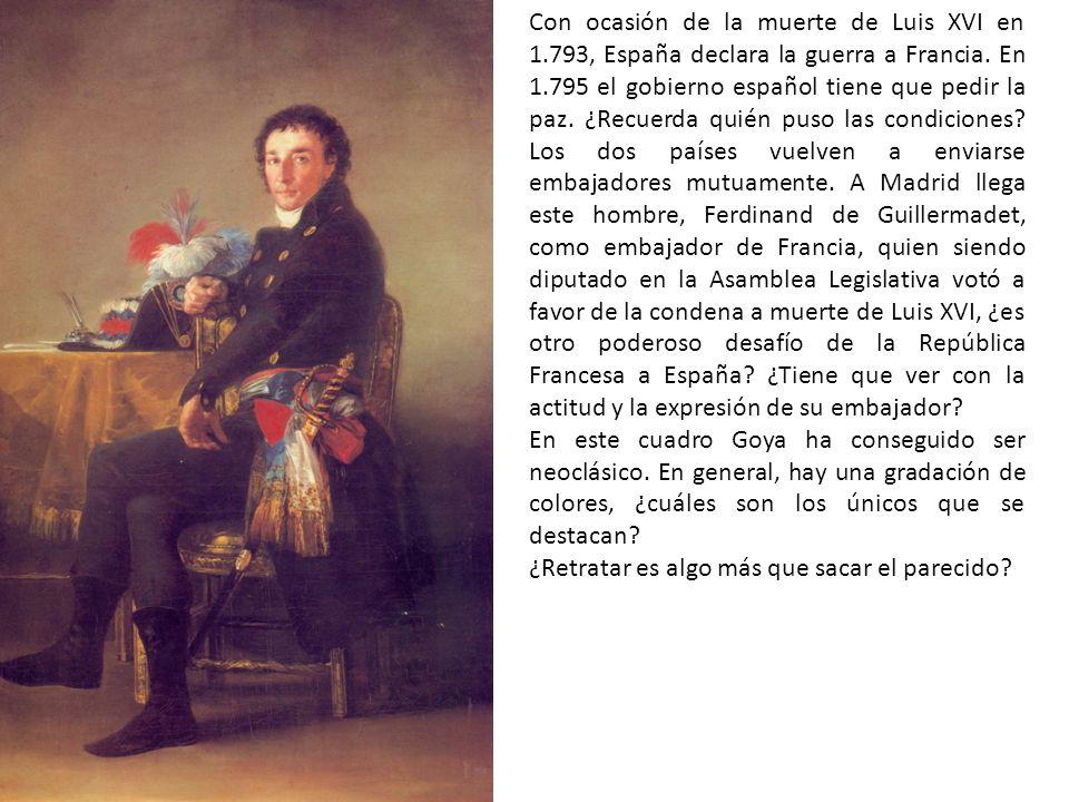 Con ocasión de la muerte de Luis XVI en 1.793, España declara la guerra a Francia. En 1.795 el gobierno español tiene que pedir la paz. ¿Recuerda quié