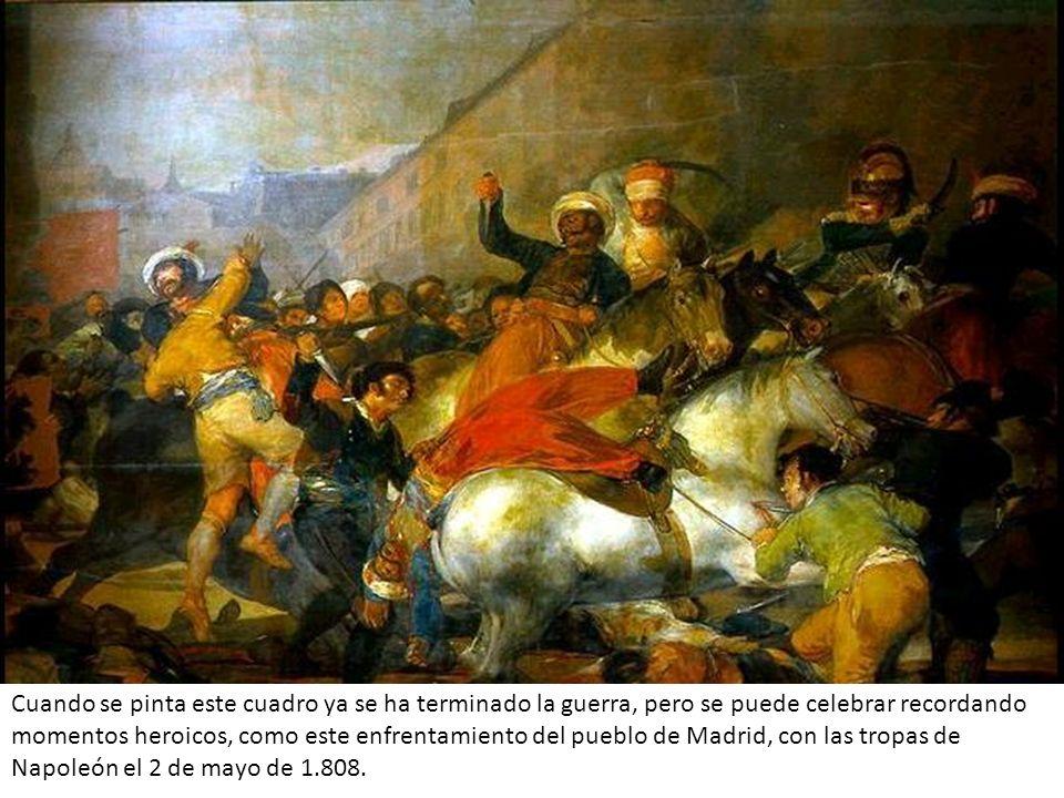 Cuando se pinta este cuadro ya se ha terminado la guerra, pero se puede celebrar recordando momentos heroicos, como este enfrentamiento del pueblo de
