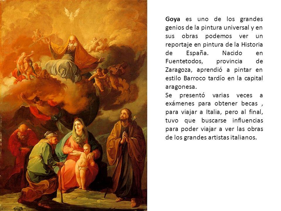 Goya es uno de los grandes genios de la pintura universal y en sus obras podemos ver un reportaje en pintura de la Historia de España. Nacido en Fuent