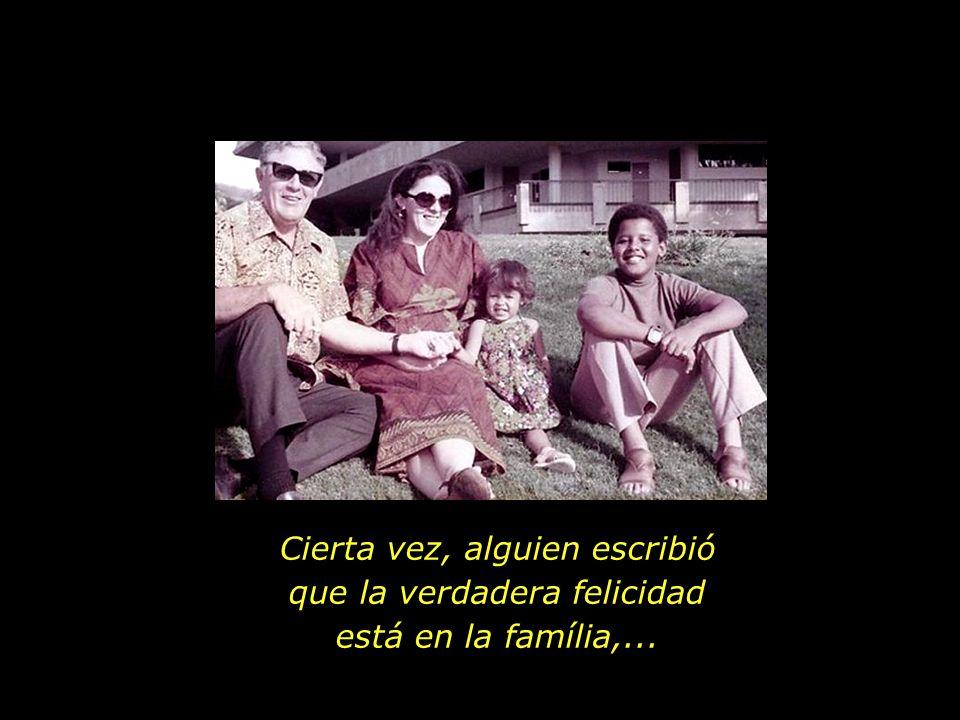 Todas las familias son iguales, lo que cambia son las historias...