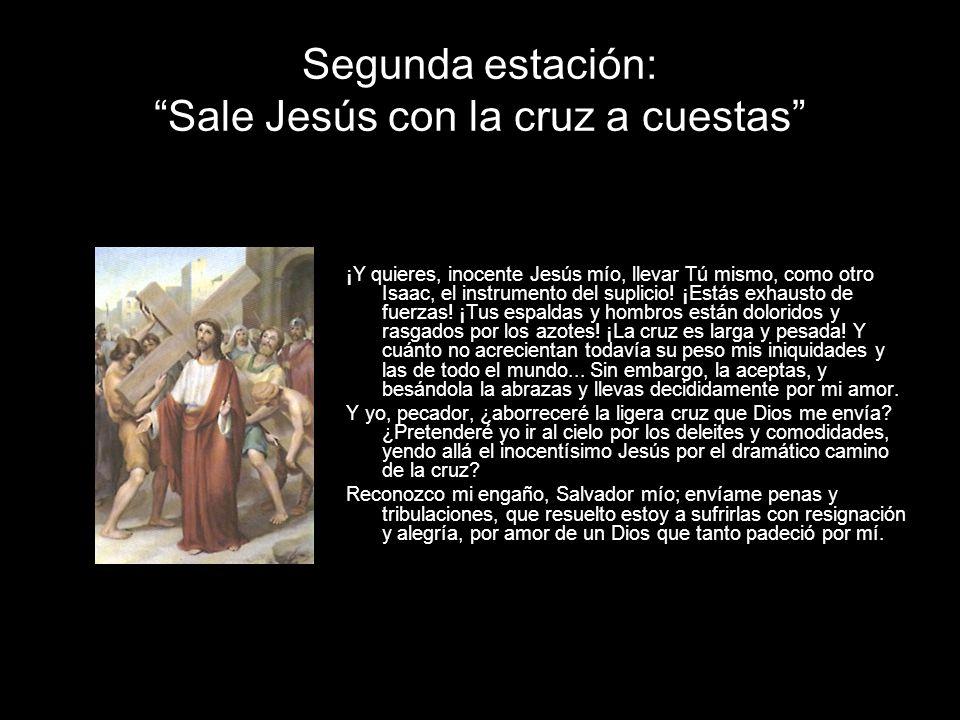Tercera estación: Jesús cae la primera vez No es extraño, Jesús mío, que sucumbas rendido al enorme peso de la cruz.