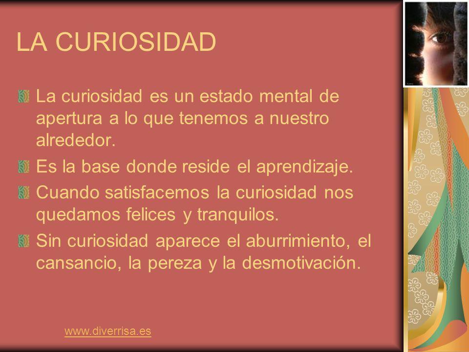Gestión adaptativa de la curiosidad Al nacer todo es nuevo y maravilloso.