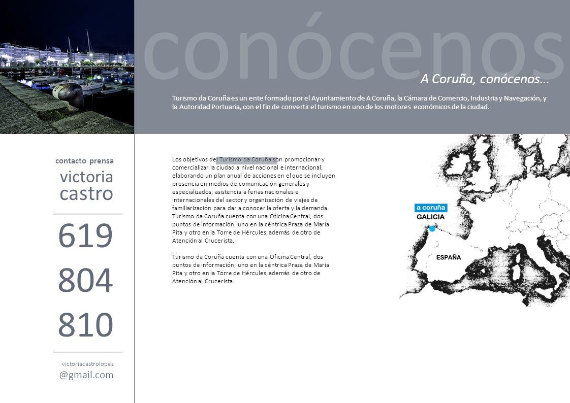 Los objetivos del Turismo da Coruña son promocionar y comercializar la ciudad a nivel nacional e internacional, elaborando un plan anual de acciones e