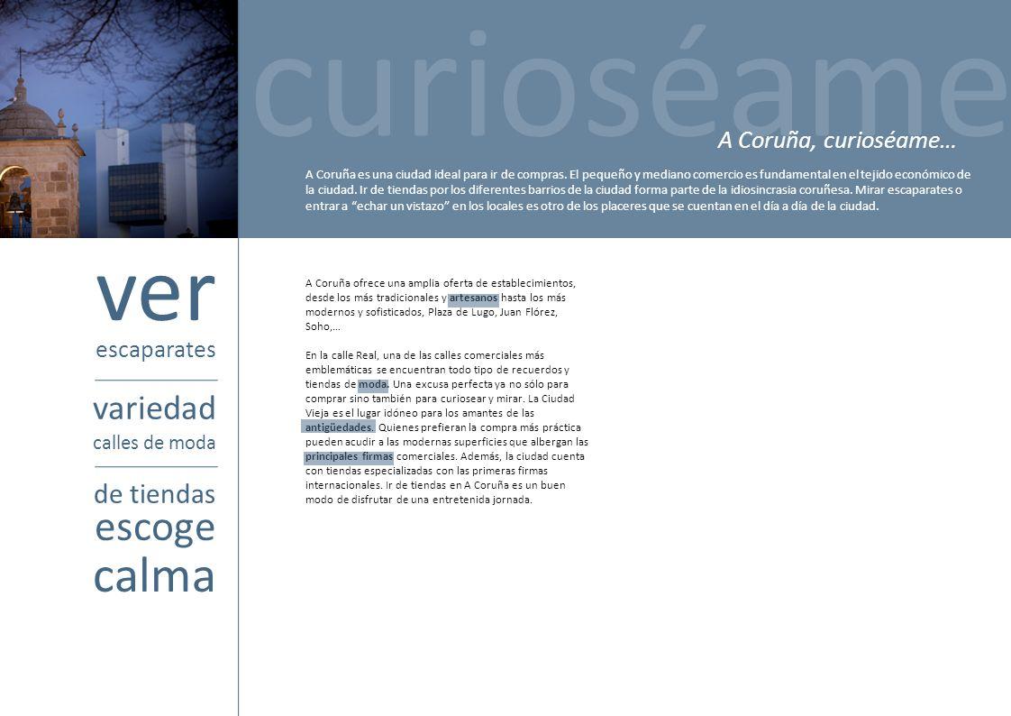 A Coruña ofrece una amplia oferta de establecimientos, desde los más tradicionales y artesanos hasta los más modernos y sofisticados, Plaza de Lugo, J