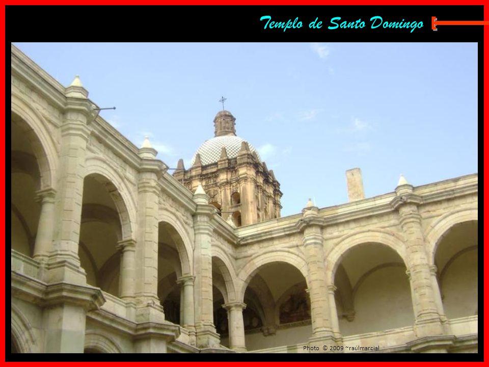 Templo de Santo Domingo Photo © 2009 ~raúlmarcial
