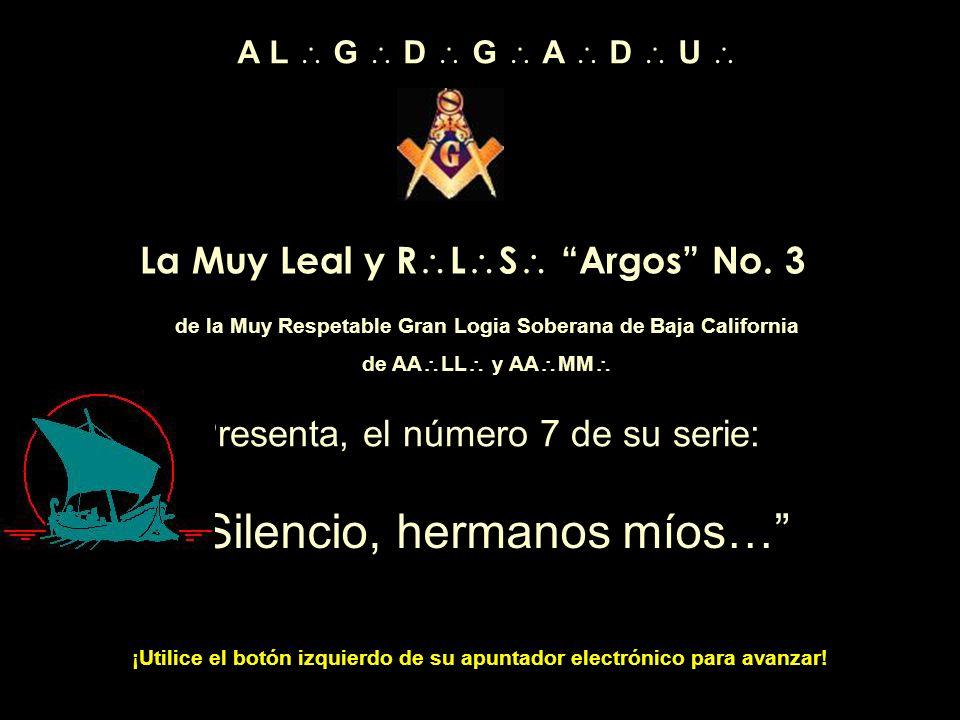La Muy Leal y R L S Argos No.
