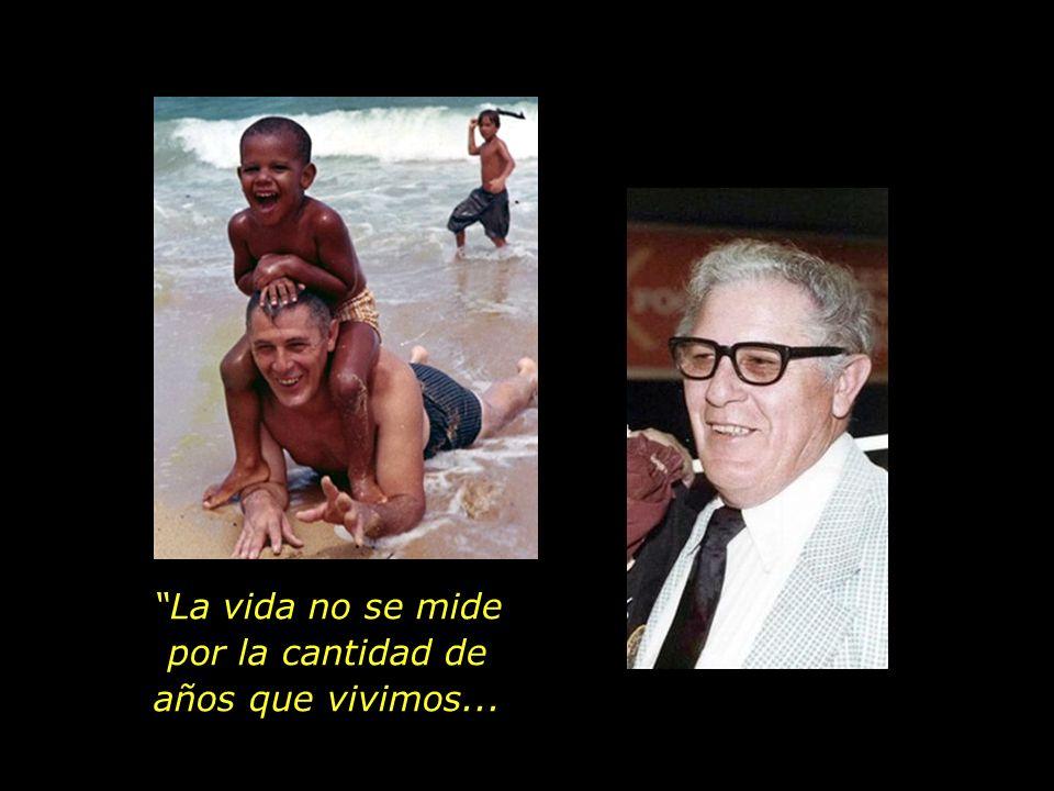Un abuelo y padre que amó a plenitud a sus nietos.