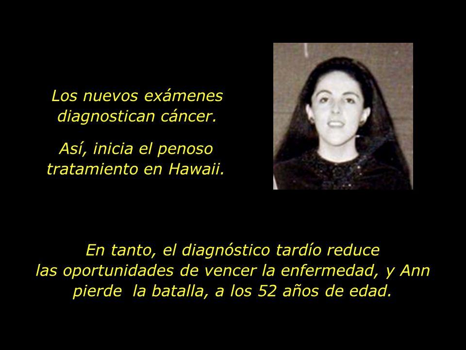 En 1995, Ann interrumpe sus actividades en proyetos socio-económicos en el Asia para cuidar de su salud en los Estados Unidos. Hace cerca de un año qu