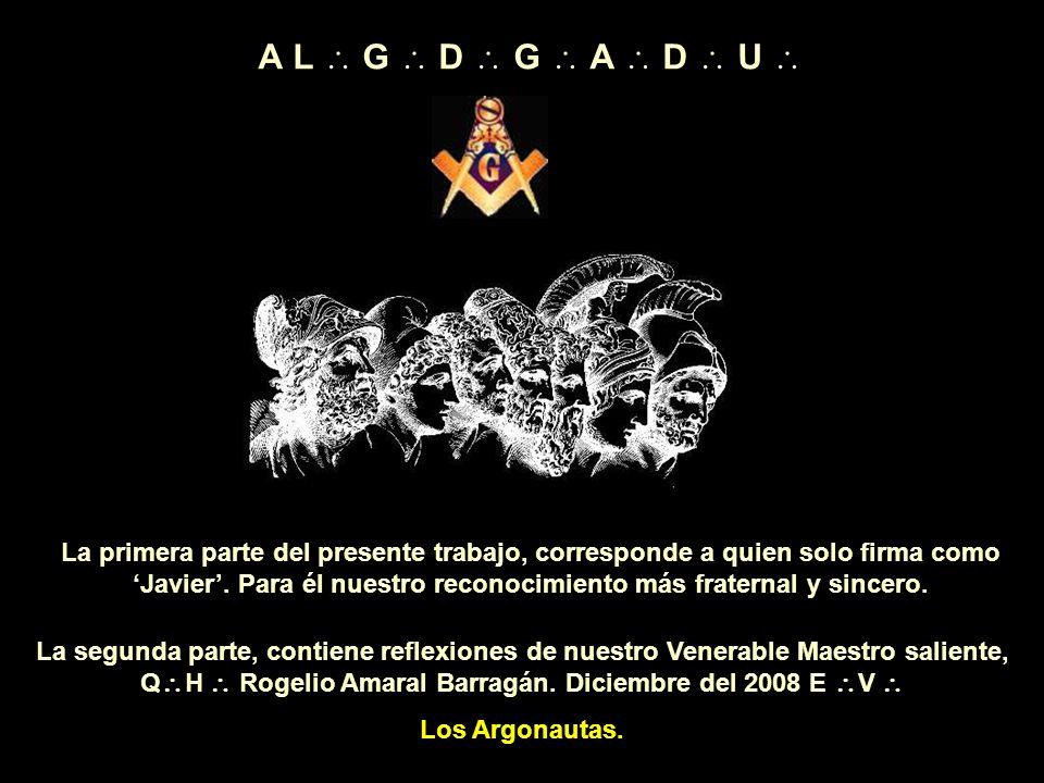 La Muy Leal y R L S Argos No. 3 Presenta, el número 7 de su serie: Silencio, hermanos míos… A L G D G A D U de la Muy Respetable Gran Logia Soberana d